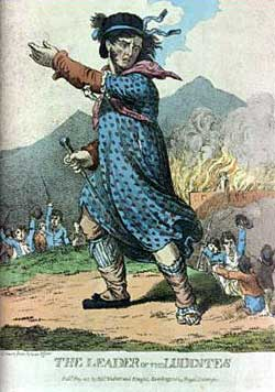 "An imaginary portrait of ""The Leader of the Luddites"" published in 1812."